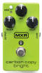 MXR - Carbon Copy Bright Analog Delay