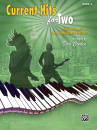 Alfred Publishing - Current Hits for Two, Book 3 - Coates - Piano Duet (1 Piano, 4 Hands)