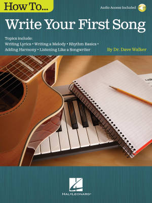 How to Write Your First Song - Walker - Book/Audio Online
