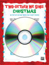 Alfred Publishing - Two-Gether We Sing: Christmas - Various - CD