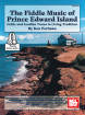 Mel Bay - Fiddle Music of Prince Edward Island - Perlman - Book/Audio Online