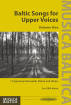 Musica Baltica - Baltic Songs for Upper Voices Volume 1 (Collection) - SSA divisi