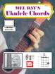 Mel Bay - Ukulele Chords - Bay - Book/Video Online