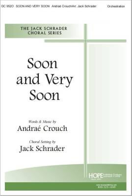 Soon and Very Soon - Crouch/Schrader - Orchestration - Score/Parts