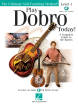 Hal Leonard - Play Dobro Today! - Level 1: A Complete Guide to the Basics - Phillips - Dobro - Book/Audio Online
