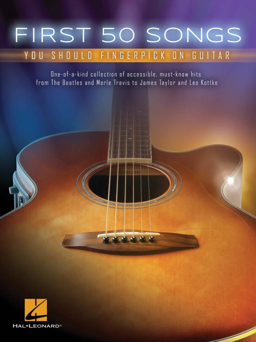 Hal Leonard First 50 Songs You Should Fingerpick On Guitar Guitar