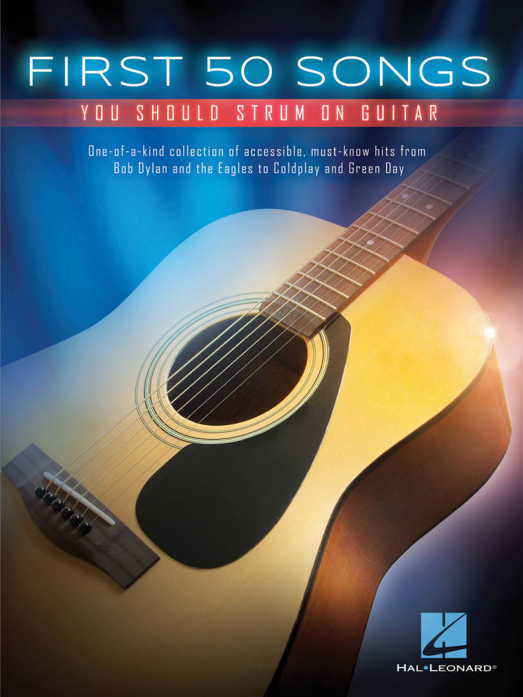 Hal Leonard First 50 Songs You Should Strum On Guitar Guitar Tab