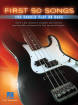 Hal Leonard - First 50 Songs You Should Play On Bass - Bass Guitar TAB - Book