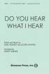Shawnee Press - Do You Hear What I Hear? - Shayne/Regney/Simeone - Brass/Timpani Accompaniment