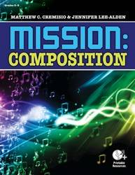 Mission: Composition - Cremisio/Lee-Alden - Book/CD-ROM