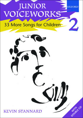 Junior Voiceworks 2: 33 More Songs for Children - Stannard - Book/2 CDs