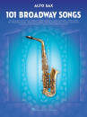 Hal Leonard - 101 Broadway Songs for Alto Sax - Book