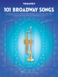 Hal Leonard - 101 Broadway Songs for Trumpet - Book
