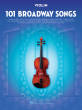 Hal Leonard - 101 Broadway Songs for Violin - Book