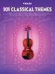 Hal Leonard - 101 Classical Themes for Violin - Book