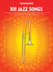 Hal Leonard - 101 Jazz Songs for Trombone - Book