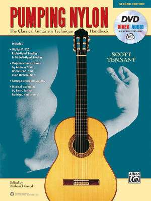 Pumping Nylon (Second Edition): A Classical Guitarist's Technique Handbook - Tennant - Book/DVD/Audio & Video Online