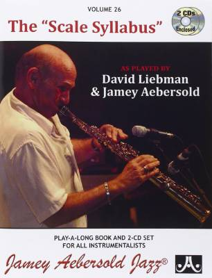 Jamey Aebersold Jazz, Vol.26: The Scale Syllabus