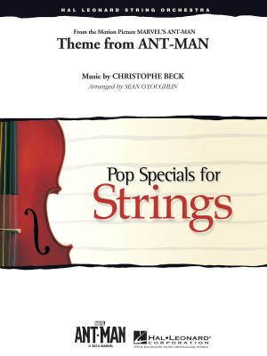 Theme from Ant-Man - Beck/O'Loughlin - String Orchestra - Gr. 3-4