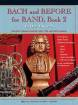Kjos Music - Bach and Before for Band, Book 2 - Newell - Clarinet/Bass Clarinet - Book