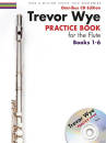 Novello & Company - Trevor Wye -- Practice Book for the Flute: Books 1-6 - Book/CD