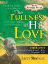 The Lorenz Corporation - The Fullness of His Love - Lowry/Shackley - Moderately Advanced Piano - Book