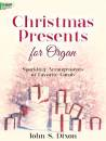 The Lorenz Corporation - Christmas Presents for Organ - Dixon - Organ (2-staff) - Book