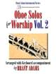 The Lorenz Corporation - Oboe Solos for Worship, Vol. 2 - Adams - Oboe/Piano - Book/Accompaniment CD