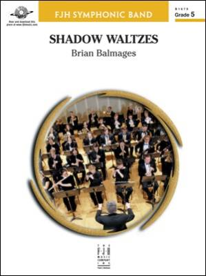 Shadow Waltzes - Balmages - Concert Band - Gr. 5