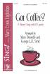 Choristers Guild - Got Coffee: A Partner Song with El Capotin - Donnelly/Strid - 2 Pt