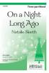 Heritage Music Press - On a Night Long Ago - Lee/Sleeth - 3 Pt Mixed