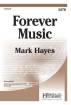 Heritage Music Press - Forever Music - Boersma/Hayes - SATB