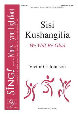 Sisi Kushangilia (We Will Be Glad) - Johnson - 3 Pt Mixed