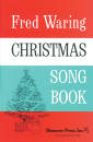 Shawnee Press - Fred Waring Christmas Song Book - Ades - SATB/SSA/TTBB