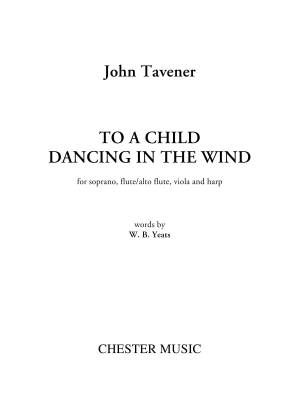 To a Child Dancing in the Wind - Yeates/Tavener - Soprano/Flute-Alto Flute/Viola/Harp - Parts Set
