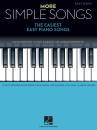 Hal Leonard - More Simple Songs: The Easiest Easy Piano Songs - Easy Piano - Book