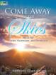 The Lorenz Corporation - Come Away to the Skies: Music for Easter, Ascension, and Pentecost - Giamanco - Organ 2-staff - Book