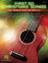 Hal Leonard - First 50 Christmas Songs You Should Play on Ukulele - Book