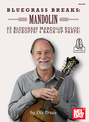 Bluegrass Breaks: Mandolin - Bruce - Book/Audio Online