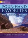 The Lorenz Corporation - Four-Hand Favorites for Lent and Easter - Shackley - Piano Duet (2 Pianos, 4 Hands)