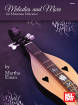 Mel Bay - Melodies and More for Mountain Dulcimer - Einan - Book