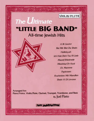 The Ultimate Little Big Band: All-time Jewish Hits - Flato - Violin - Book