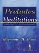 SMP - Preludes and Meditations: Expressive Settings for Worship  - Haan - Organ - Book