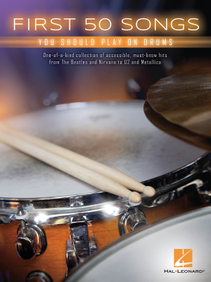 First 50 Songs You Should Play on Drums - Drum Set - Book