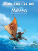Hal Leonard - How Far Ill Go (from Moana) - Miranda - Piano/Vocal/Guitar