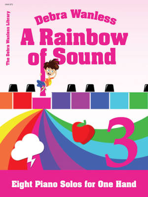 A Rainbow of Sound Book 3 - Wanless - Piano Solos ( 1 Hand)