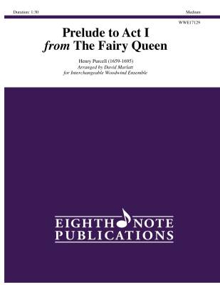 Prelude to Act I from The Fairy Queen - Purcell/Marlatt - Woodwind Quintet (Interchangeable)