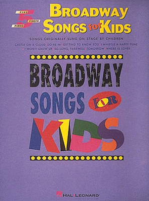 Broadway Songs For Kids: Five Finger Piano Songbook