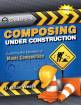 Heritage Music Press - Composing Under Construction: Exploring the Elements of Music Composition - Weese - Book