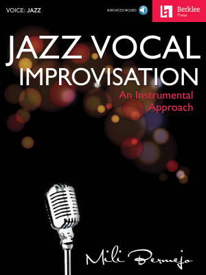 Jazz Vocal Improvisation: An Instrumental Approach - Bermejo - Book/Audio Online